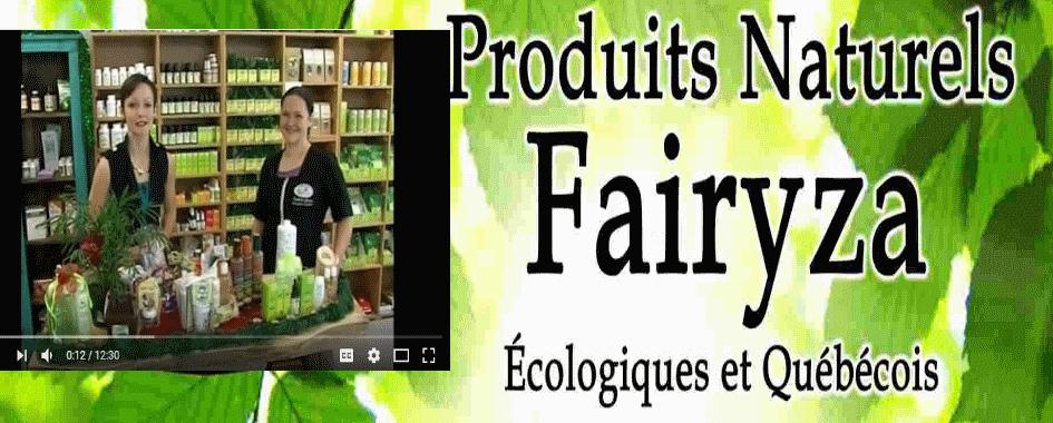 Produits Naturels Fairyza vidéo